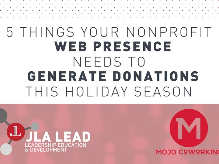 5 Things Your Nonprofit Web Presence Needs this Holiday Season